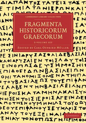 Fragmenta Historicorum Graecorum 5 Volume Paperback Set 9781108016674
