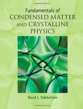 Fundamentals of Condensed Matter and Crystalline Physics: An Introduction for Students of Physics and Materials Science 9781107017108