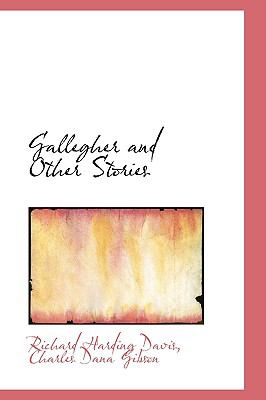 Gallegher and Other Stories 9781103111381