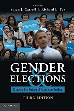 Gender and Elections: Shaping the Future of American Politics 9781107611610