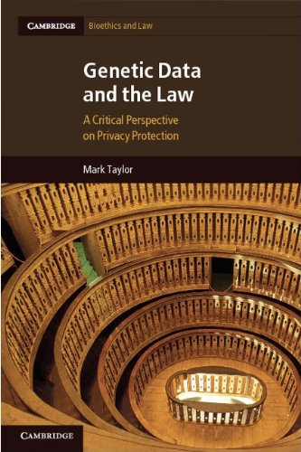 Genetic Data and the Law: A Critical Perspective on Privacy Protection 9781107007116
