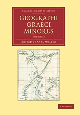 Geographi Graeci Minores 9781108016377