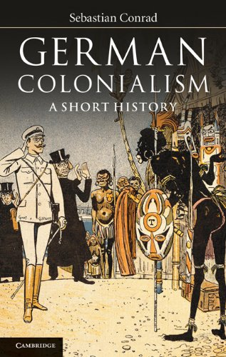 German Colonialism: A Short History 9781107400474