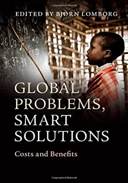 Global Problems, Local Solutions: Costs and Benefits