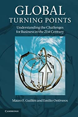 Global Turning Points: Understanding the Challenges for Business in the 21st Century 9781107658202
