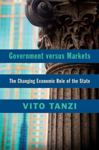 Government Versus Markets: The Changing Economic Role of the State 9781107096530