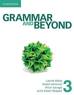 Grammar and Beyond Level 3 Student's Book and Workbook 9781107697379