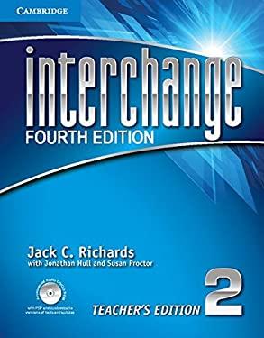 Interchange Level 2 Teacher's Edition with Assessment Audio CD/CD-ROM (Interchange Fourth Edition)