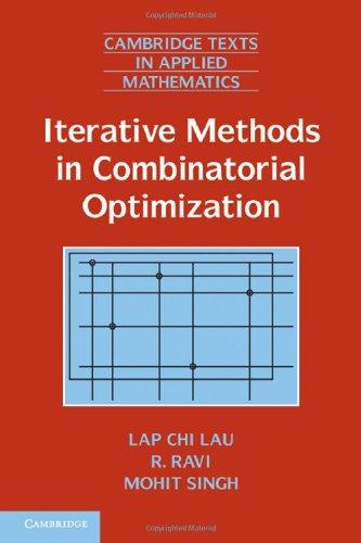 Iterative Methods in Combinatorial Optimization 9781107007512