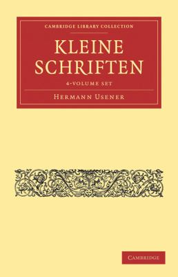 Kleine Schriften 4 Volume Paperback Set 9781108017275