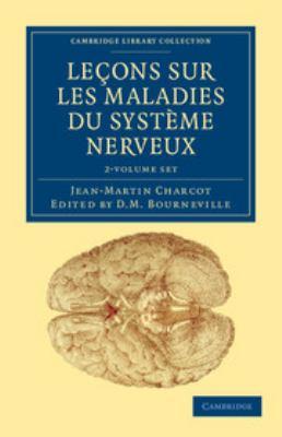 Le Ons Sur Les Maladies Du Syst Me Nerveux 2 Volume Set: Faites a la Salp Tri Re 9781108038485