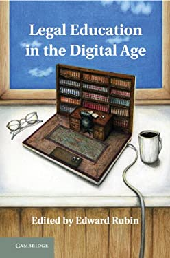 Legal Education in the Digital Age 9781107012202