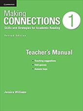Making Connections Level 1 Teacher's Manual: Skills and Strategies for Academic Reading