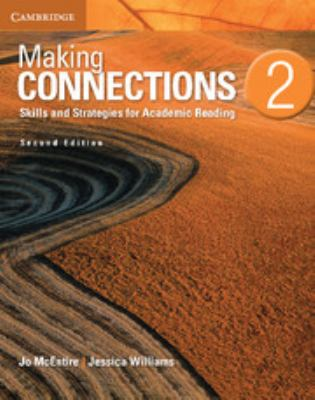 Making Connections Level 2 Student's Book: Skills and Strategies for Academic Reading 9781107628748