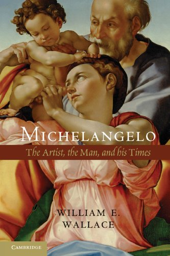 Michelangelo: The Artist, the Man, and His Times 9781107673694