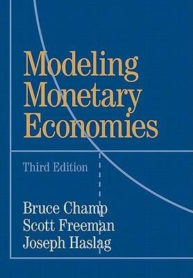 Modeling Monetary Economies 9781107003491