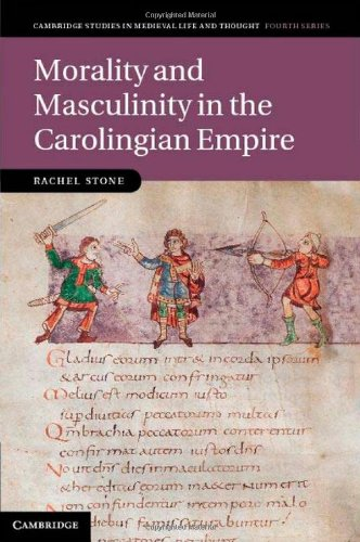 Morality and Masculinity in the Carolingian Empire 9781107006744