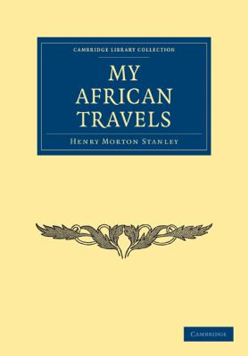 My African Travels 9781108004114