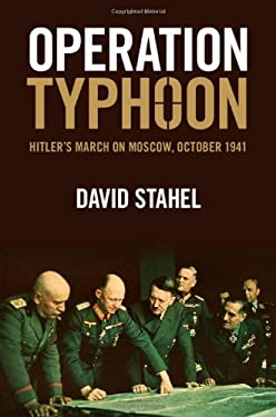Operation Typhoon: Hitler's March on Moscow, October 1941 9781107035126