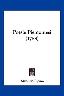 Poesie Piemontesi (1783) 9781104944452