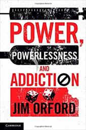 Power, Powerlessness and Addiction 20329713