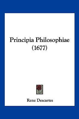Principia Philosophiae (1677) 9781104982997