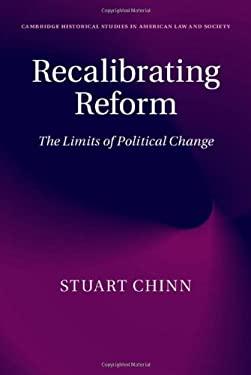 Recalibrating Reform