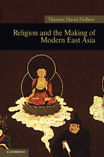 Religion and the Making of Modern East Asia 9781107400405