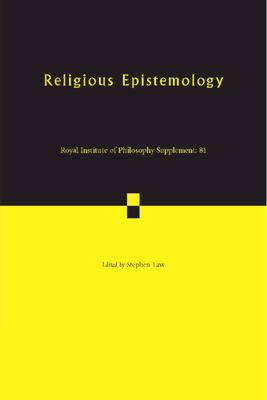 Religious Epistemology (Royal Institute of Philosophy Supplements)