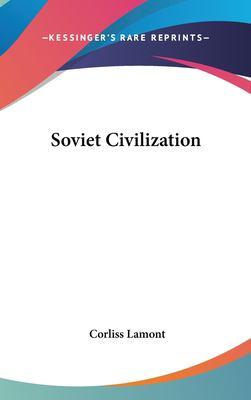 Soviet Civilization 9781104845513