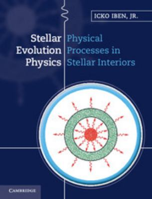 Stellar Evolution Physics 2 Volume Hardback Set 9781107602533