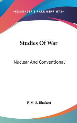 Studies of War: Nuclear and Conventional 9781104845827