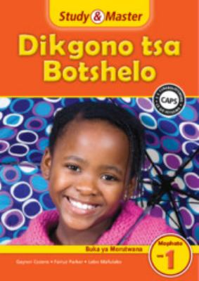 Study and Master Life Skills Grade 1 Caps Learner's Book Setswana Translation 9781107602076