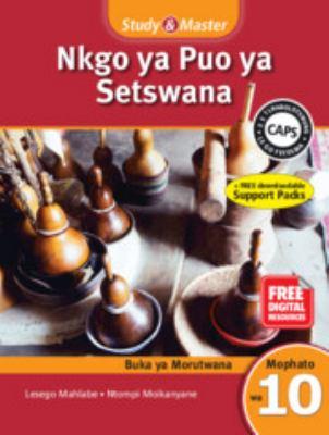 Study and Master Nkgo Ya Puo Ya Setswana Mophato 10 Caps Buka Ya Moithuti (Learner's Book) 9781107629035