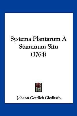 Systema Plantarum a Staminum Situ (1764) 9781104970260