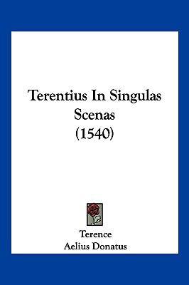 Terentius in Singulas Scenas (1540) 9781104964276