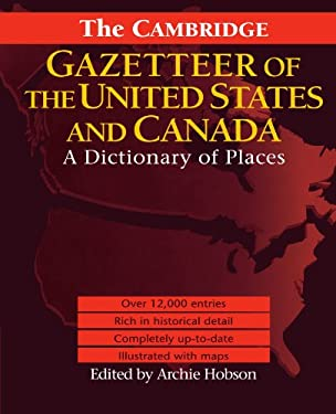 The Cambridge Gazetteer of the USA and Canada: A Dictionary of Places 9781107402577