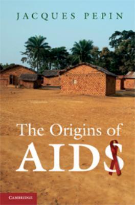 The Origins of AIDS 9781107006638