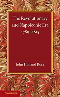 The Revolutionary and Napoleonic Era 1789-1815