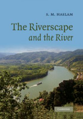 The Riverscape and the River 9781107407473