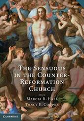 The Sensuous in the Counter-Reformation Church 18307649