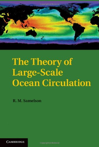 The Theory of Large-Scale Ocean Circulation 9781107001886