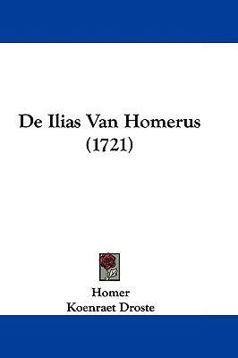 de Ilias Van Homerus (1721) 9781104709426