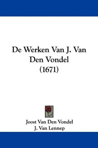 de Werken Van J. Van Den Vondel (1671)
