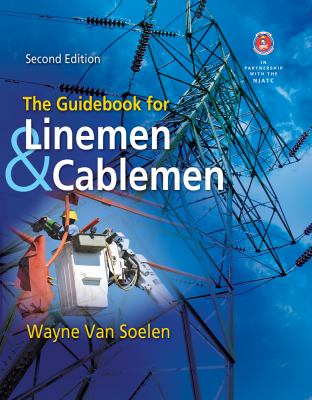 The Guidebook for Linemen and Cablemen 9781111035013