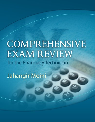 Comprehensive Exam Review for the Pharmacy Technician [With CDROM] 9781111128470