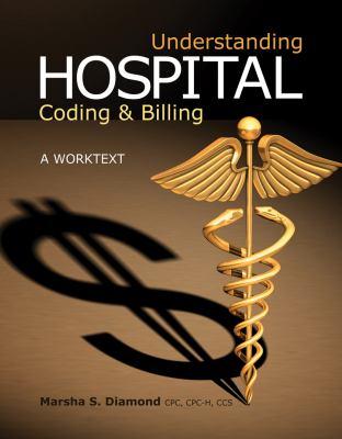 Understanding Hospital Coding & Billing: A Worktext 9781111138158