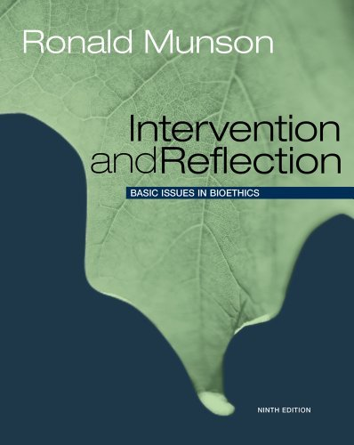 Intervention and Reflection: Basic Issues in Bioethics 9781111186562
