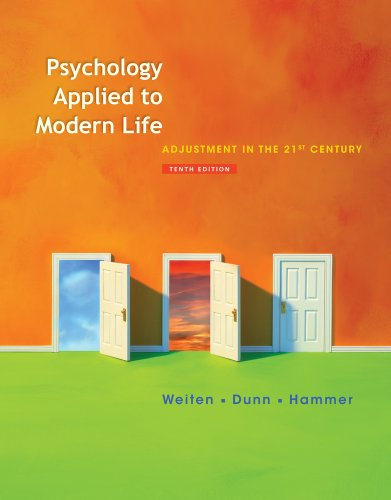 Psychology Applied to Modern Life: Adjustment in the 21st Century 9781111186630