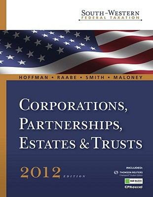 South-Western Federal Taxation 2012: Corporations, Partnerships, Estates and Trusts (with H&r Block @ Home, RIA Checkpoint 6-Months Printed Access Car 9781111221720